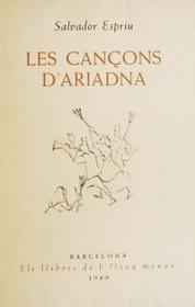 Les cançons d'Ariadna, Salvador Espriu