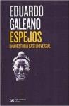 """""""Espejos. Una historia casi universal"""", d'Eduardo Galeano"""