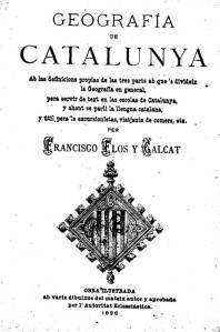 Geografia de Catalunya (1896), de Francisco Flos i Calcat