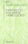 Introducció a la saviesa i altres escrits, de Joan lluís Vives