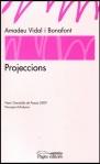 Projeccions, d'Amadeu Vidal i Bonafont