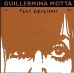 Fent equilibris, de Guillermina Motta