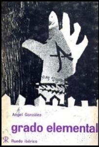 Grado elemental, d'Ángel González