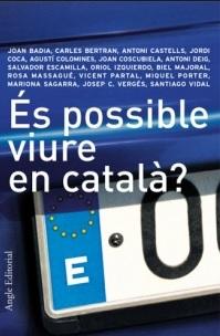 És possible viure en català?