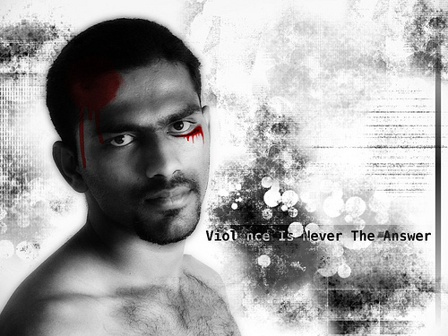"""In violence we forget who we are"", de legends2k (Sundaram Ramaswamy), al Flickr, http://www.flickr.com/photos/legends2k/4162207671/"