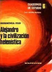 """""""Alejandro y la civilización helenística"""", d'Herminia Feo"""