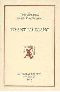 Tirant lo Blanc, de Joanot Martorell i Martí Joan de Galba