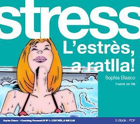 L'estrès, a ratlla!, de Sophia Blasco