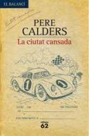 La ciutat cansada, de Pere Calders