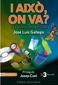 I això, on va, José Luis Gallego
