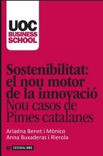 Sostenibilitat, el nou motor de la innovació, Ariadna Benet i Anna Buxaderas