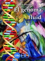 El genoma fluid, de Josep M. Casacuberta