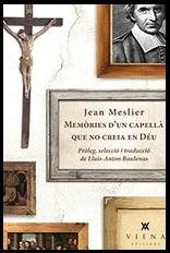 Memòries d'un capellà que no creia en Déu, Jean Meslier