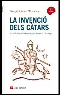 La invenció dels càtars, de Sergi Grau