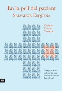 En la pell del pacient, de Salvador Esquena