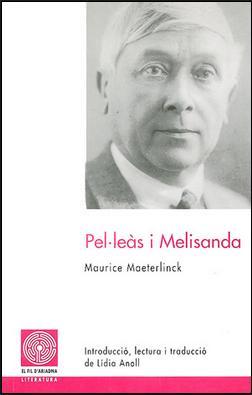 Pel·leàs i Melisanda, de Maurice Maeterlinck