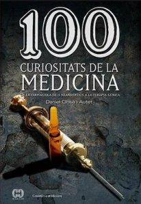 100 curiositats de la medicina, de Daniel Closa