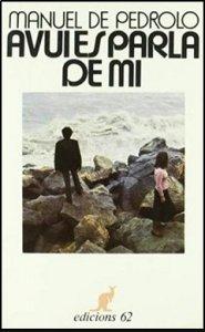 Avui es parla de mi, de Manuel de Pedrolo