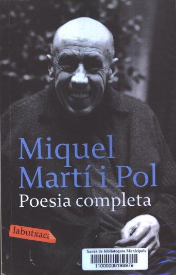 Miquel Martí i Pol. Poesia completa